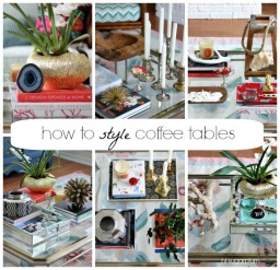 How to Style Coffee Tables (1 Table, 6 Ways)